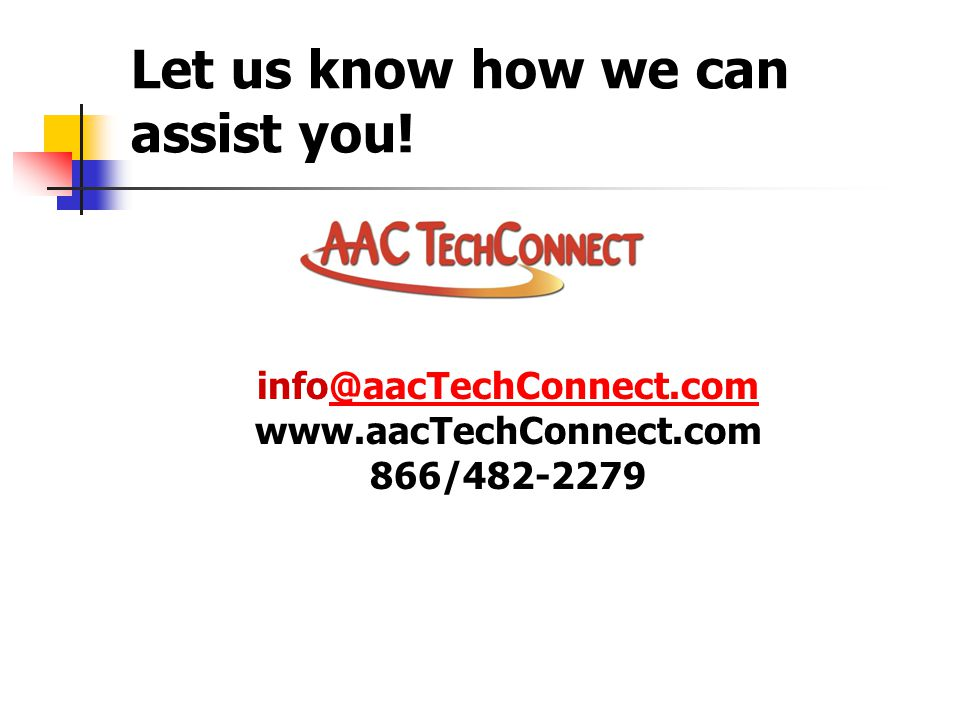 Let us know how we can assist you.