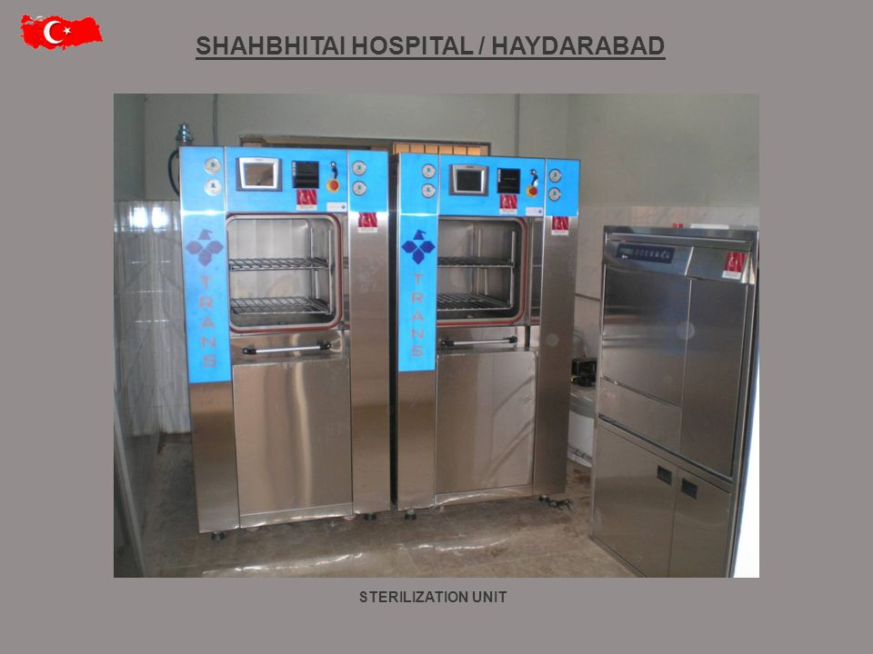 STERILIZATION UNIT SHAHBHITAI HOSPITAL / HAYDARABAD