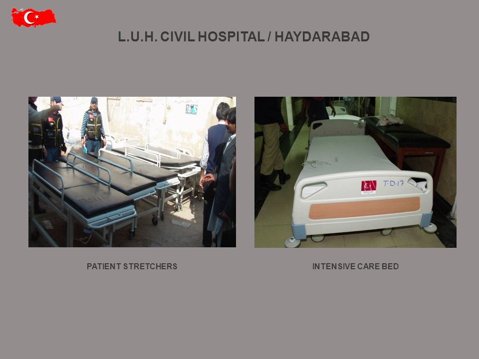 L.U.H. CIVIL HOSPITAL / HAYDARABAD PATIENT STRETCHERSINTENSIVE CARE BED