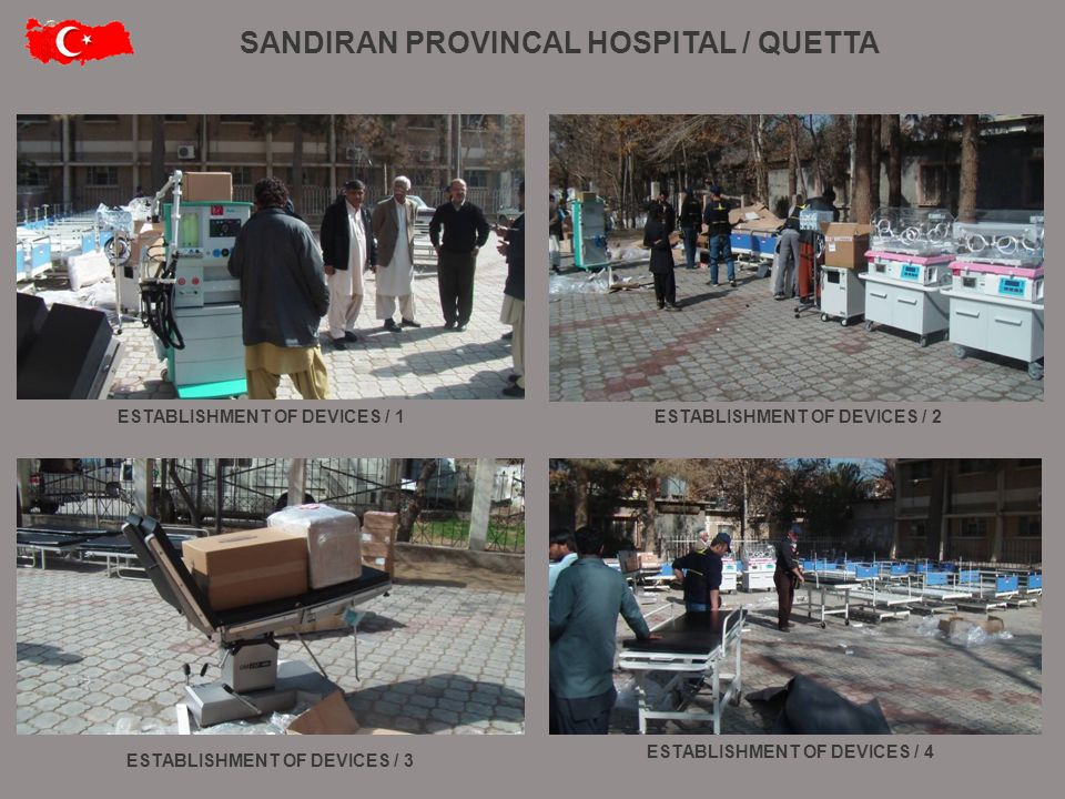 SANDIRAN PROVINCAL HOSPITAL / QUETTA ESTABLISHMENT OF DEVICES / 1ESTABLISHMENT OF DEVICES / 2 ESTABLISHMENT OF DEVICES / 4 ESTABLISHMENT OF DEVICES / 3