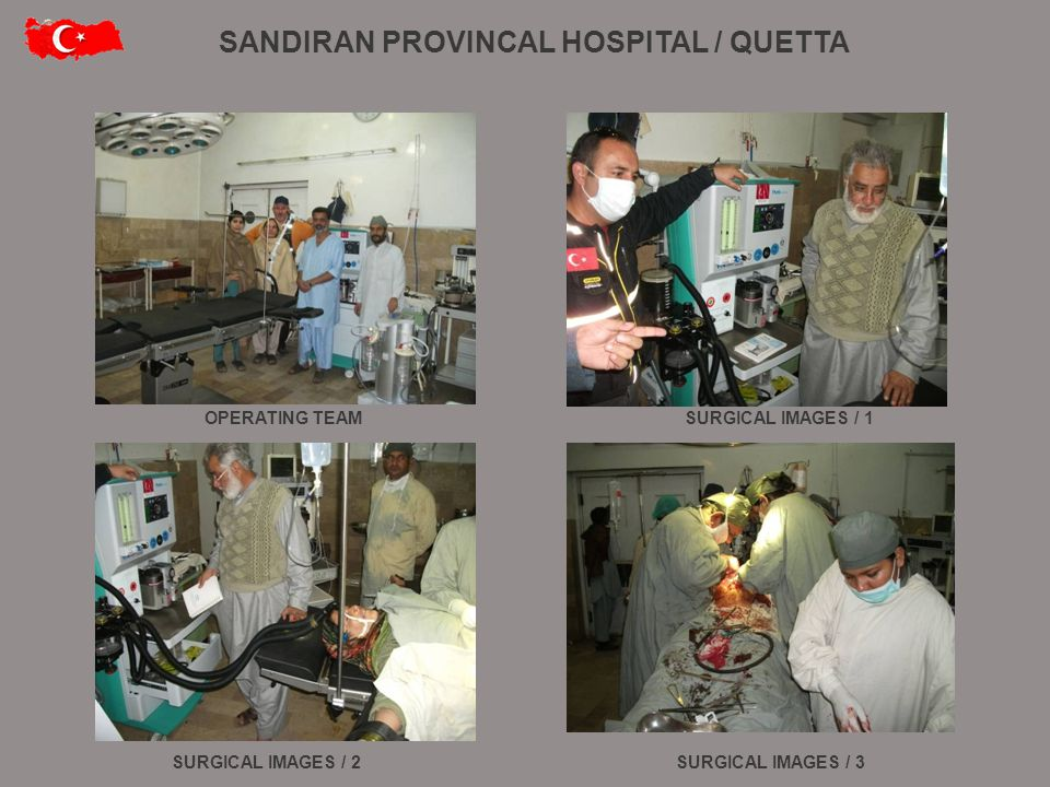 OPERATING TEAMSURGICAL IMAGES / 1 SURGICAL IMAGES / 3SURGICAL IMAGES / 2 SANDIRAN PROVINCAL HOSPITAL / QUETTA