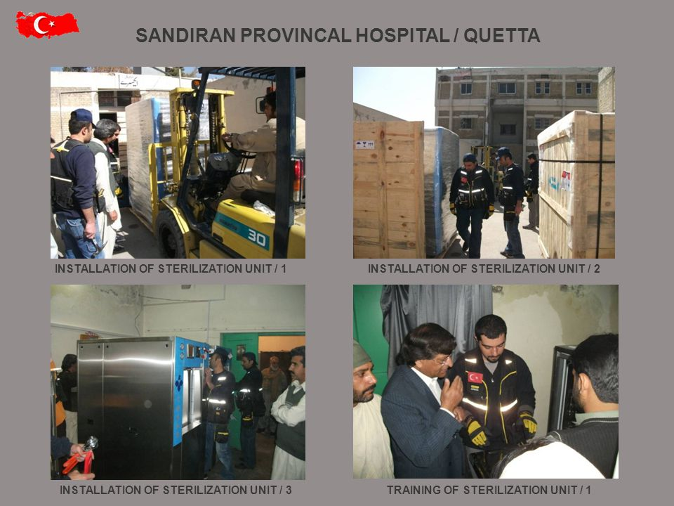 INSTALLATION OF STERILIZATION UNIT / 1INSTALLATION OF STERILIZATION UNIT / 2 TRAINING OF STERILIZATION UNIT / 1INSTALLATION OF STERILIZATION UNIT / 3 SANDIRAN PROVINCAL HOSPITAL / QUETTA