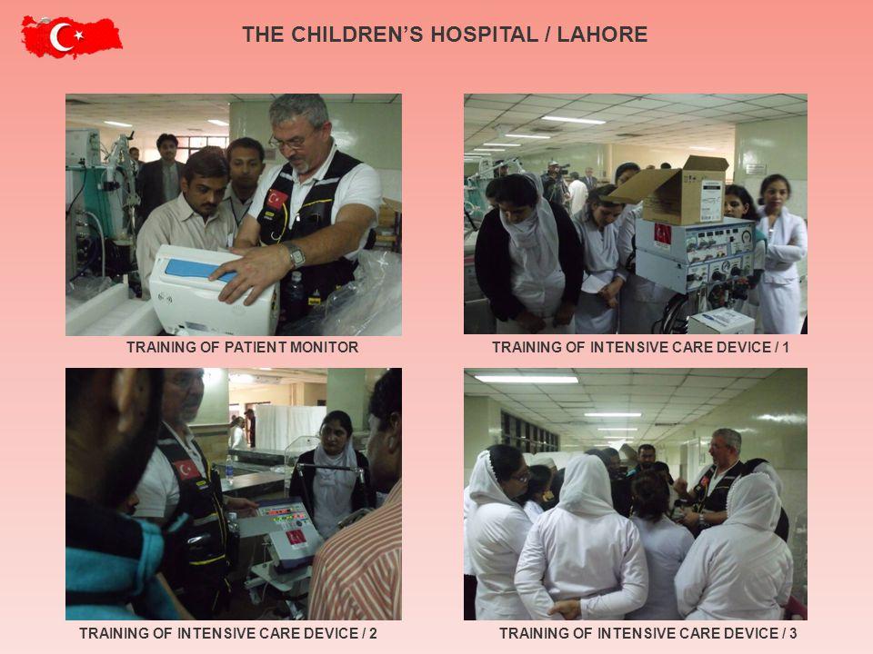 TRAINING OF PATIENT MONITORTRAINING OF INTENSIVE CARE DEVICE / 1 TRAINING OF INTENSIVE CARE DEVICE / 3TRAINING OF INTENSIVE CARE DEVICE / 2 THE CHILDRENS HOSPITAL / LAHORE