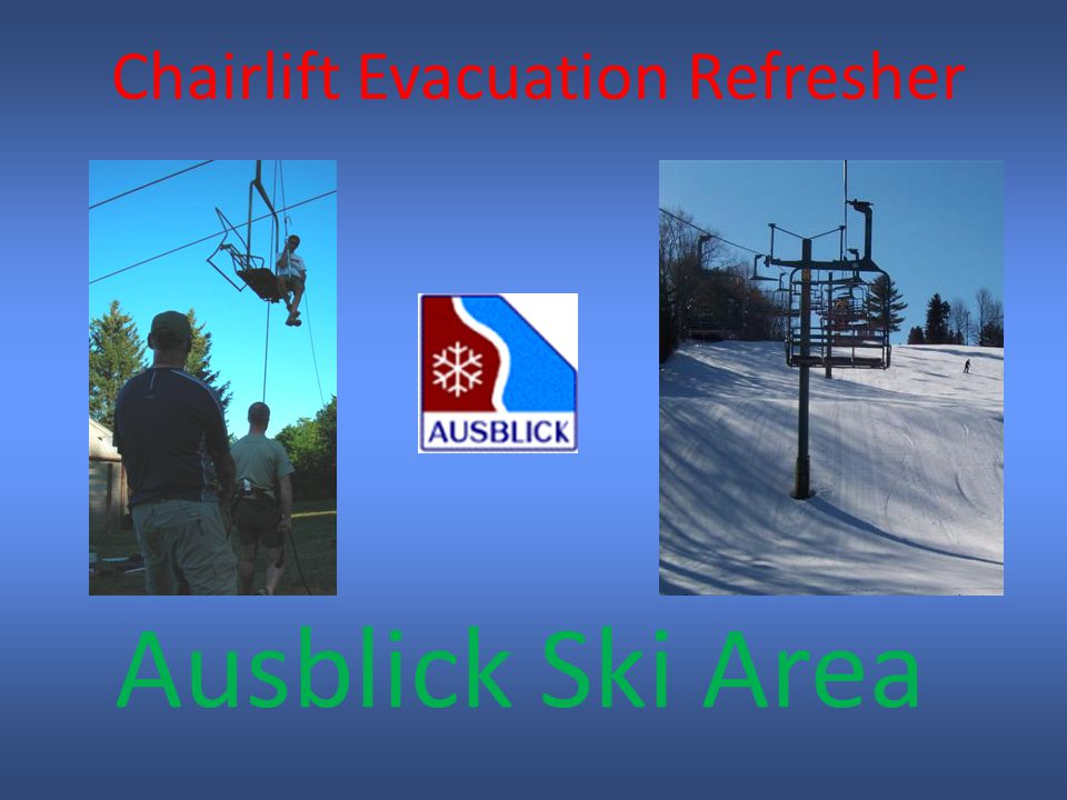 Ausblick Ski Area Chairlift Evacuation Refresher