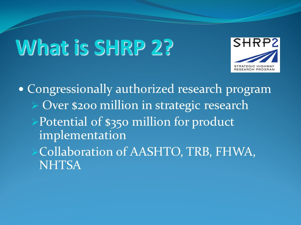 What is SHRP 2.