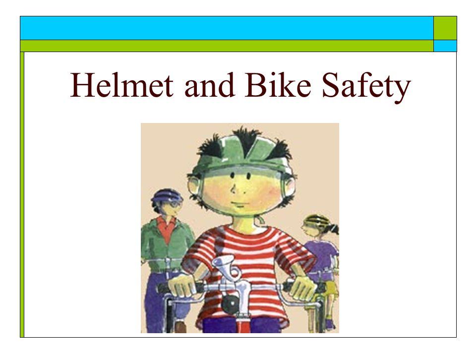 Helmet and Bike Safety