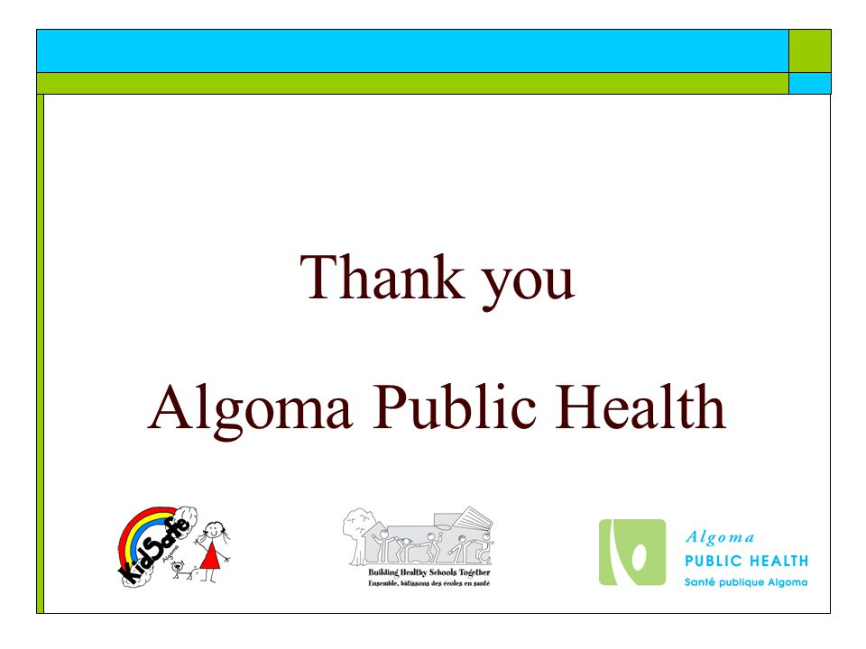 Thank you Algoma Public Health