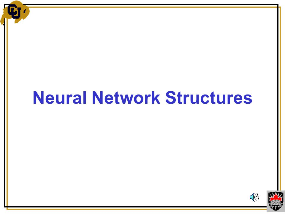 Neural Network Structures