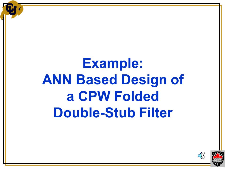 Example: ANN Based Design of a CPW Folded Double-Stub Filter