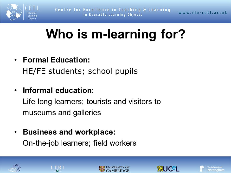 Who is m-learning for.