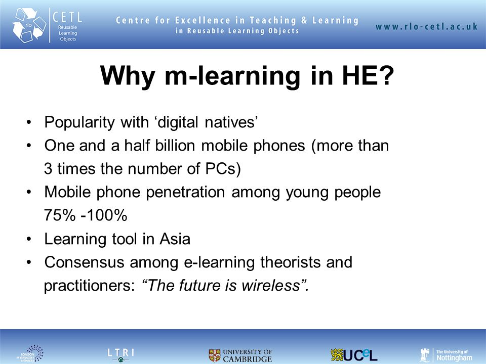 Why m-learning in HE.