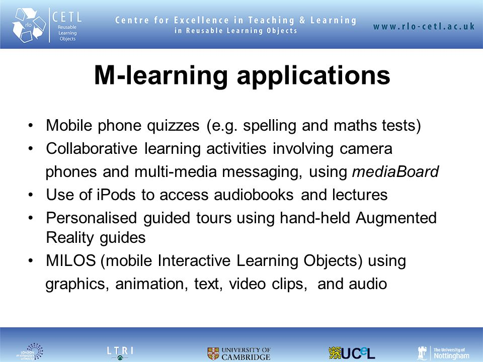 M-learning applications Mobile phone quizzes (e.g.