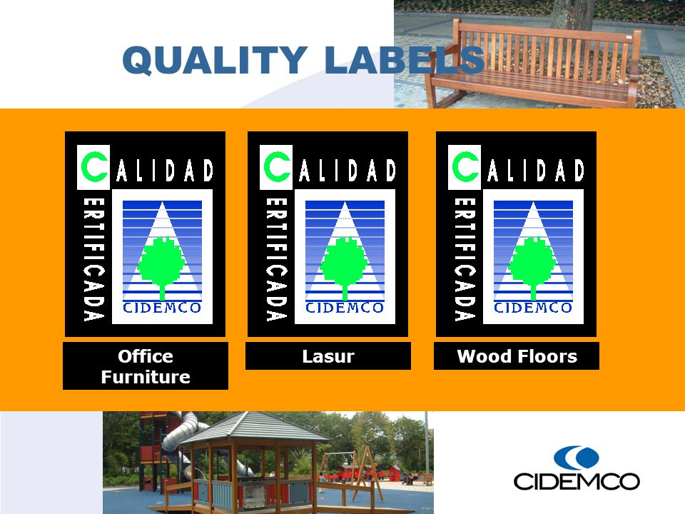 Office Furniture Lasur Wood Floors QUALITY LABELS