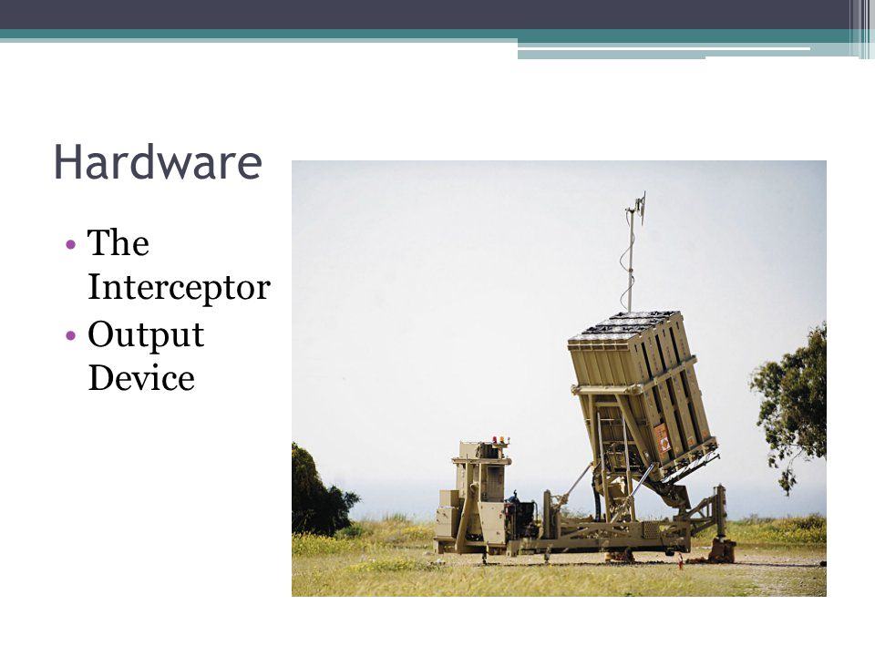 Hardware The Interceptor Output Device