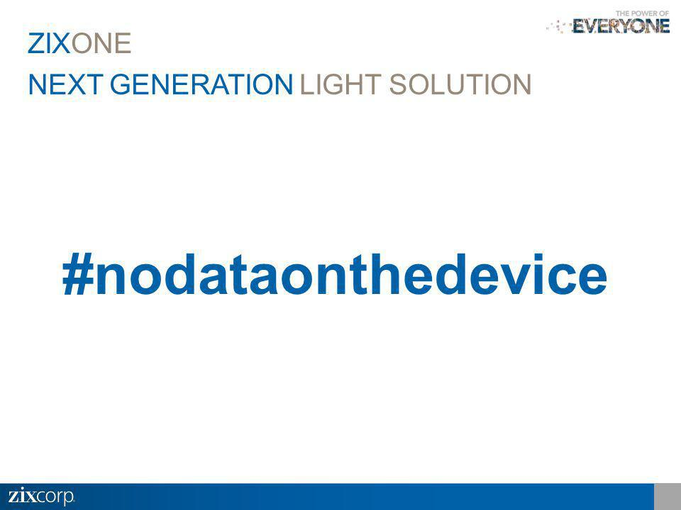 NEXT GENERATION LIGHT SOLUTION ZIXONE #nodataonthedevice