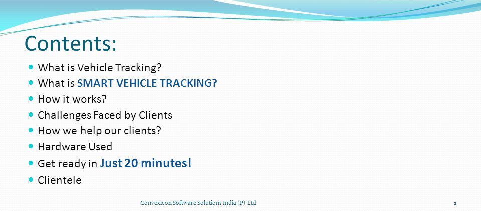 Contents: What is Vehicle Tracking. What is SMART VEHICLE TRACKING.