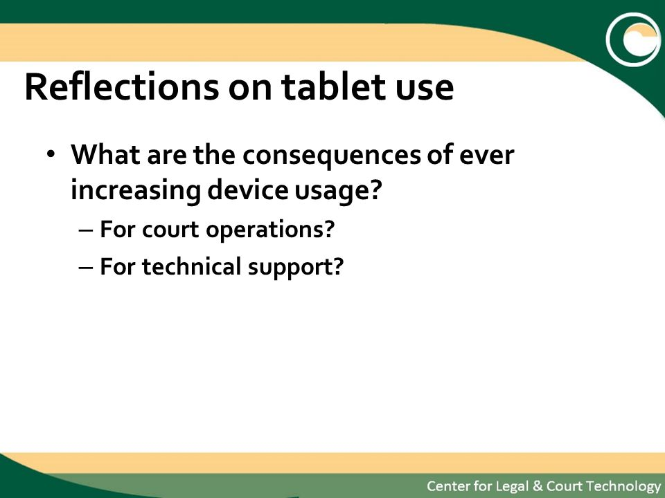 Reflections on tablet use What are the consequences of ever increasing device usage.