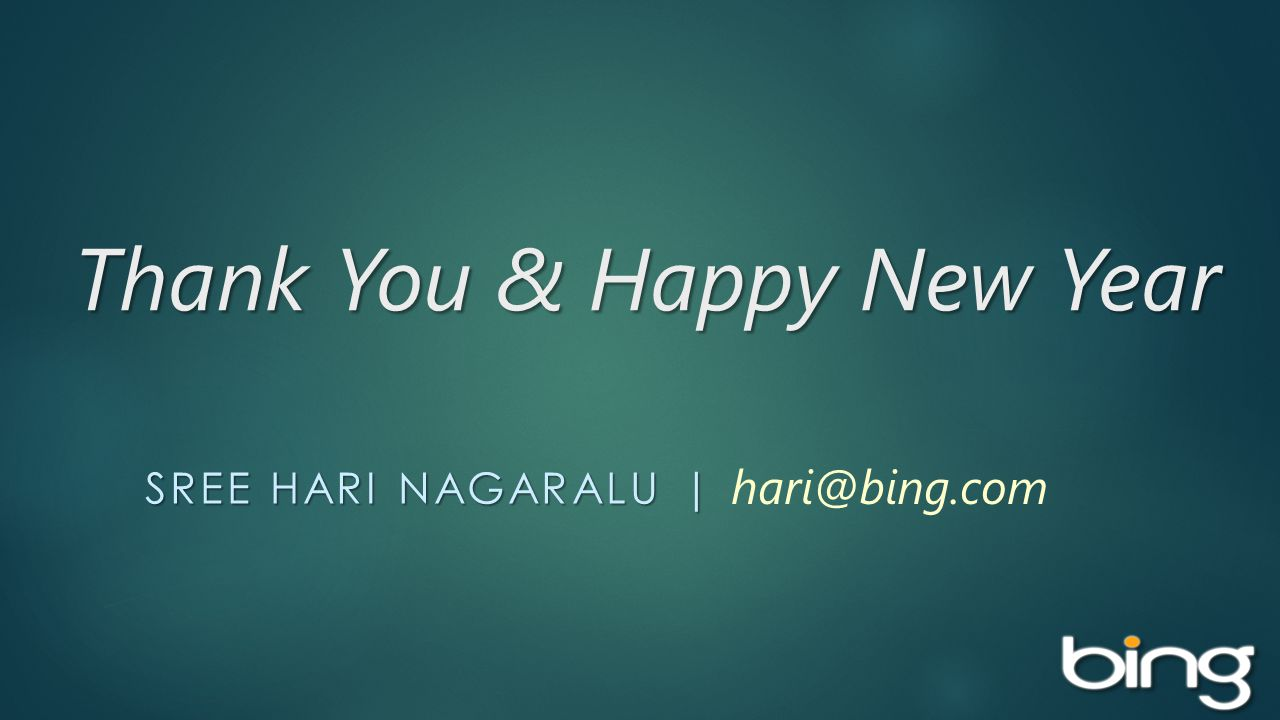 Thank You & Happy New Year SREE HARI NAGARALU | hari@bing.com