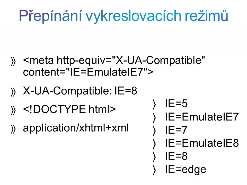 X-UA-Compatible: IE=8 application/xhtml+xml IE=5 IE=EmulateIE7 IE=7 IE=EmulateIE8 IE=8 IE=edge