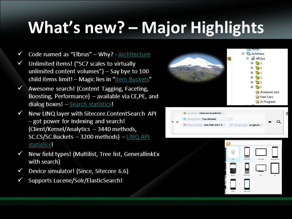 Whats new. – Major Highlights Code named as Elbrus – Why.