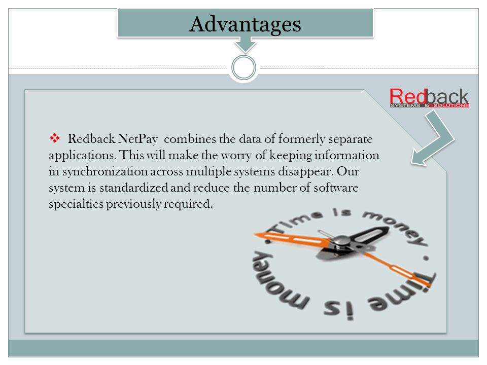 Redback NetPay combines the data of formerly separate applications.