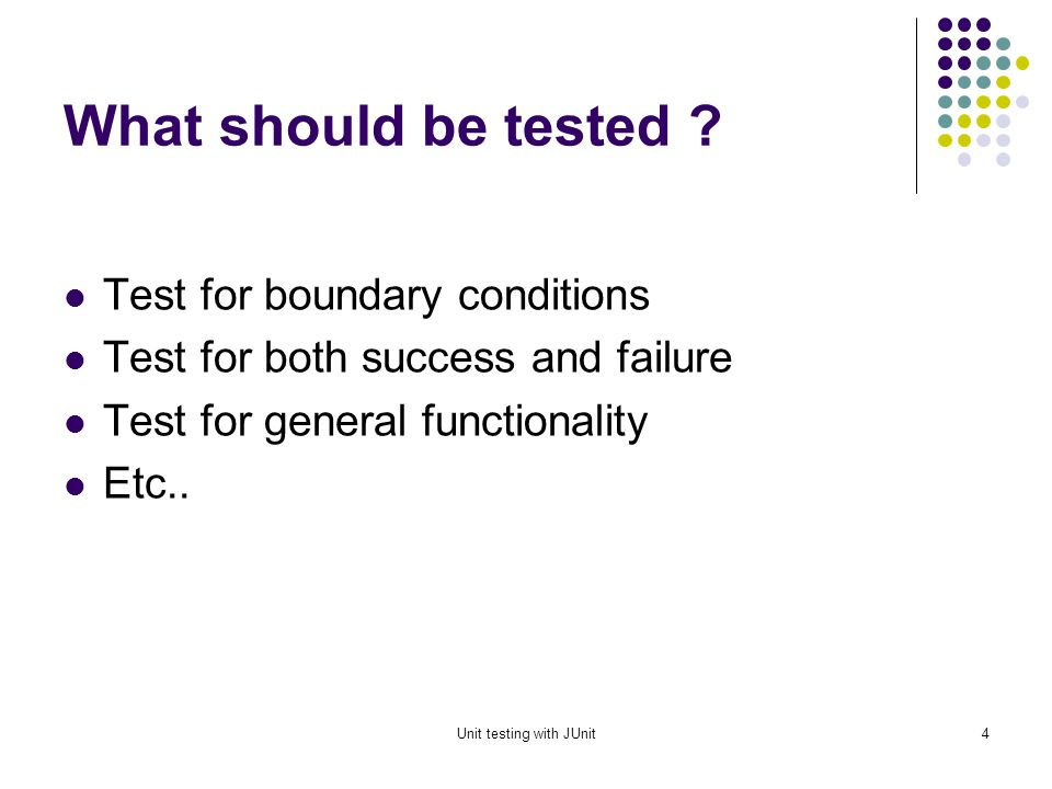 Unit testing with JUnit3 Why. Why testing.