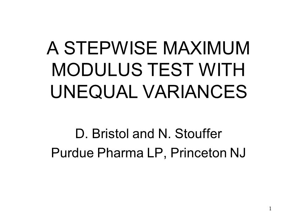 1 A STEPWISE MAXIMUM MODULUS TEST WITH UNEQUAL VARIANCES D.