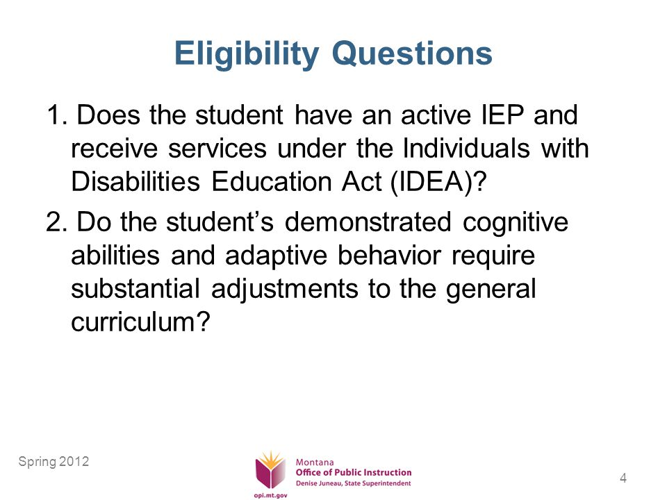 4 Eligibility Questions 1.