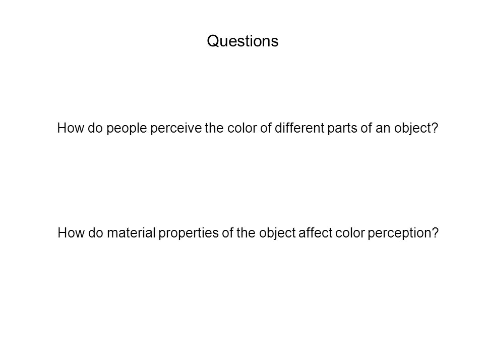 How do people perceive the color of different parts of an object.