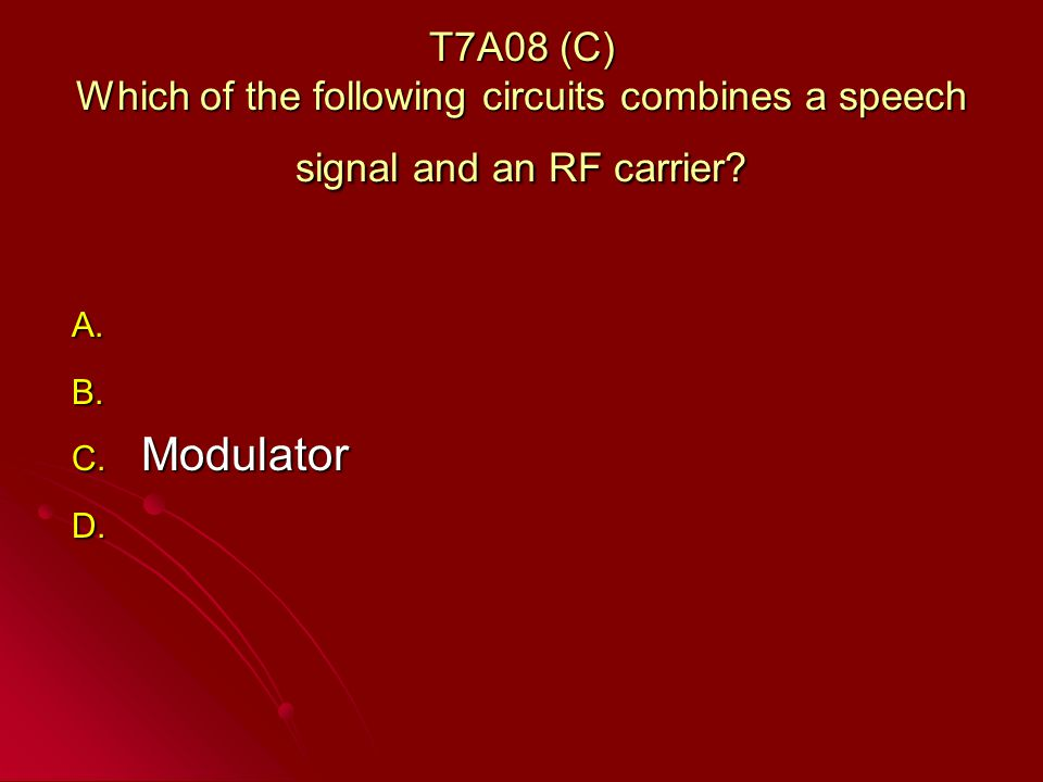 T7A08 (C) Which of the following circuits combines a speech signal and an RF carrier.