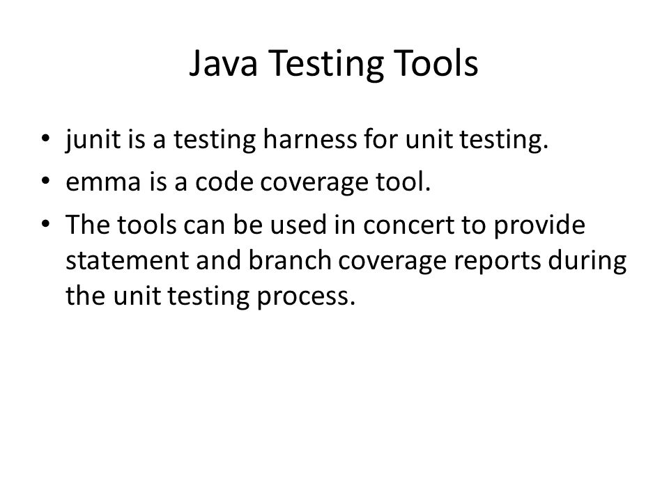 junit is a testing harness for unit testing. emma is a code coverage tool.