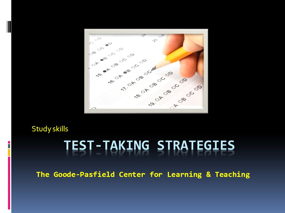 Study skills The Goode-Pasfield Center for Learning & Teaching
