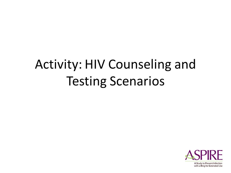 Activity: HIV Counseling and Testing Scenarios