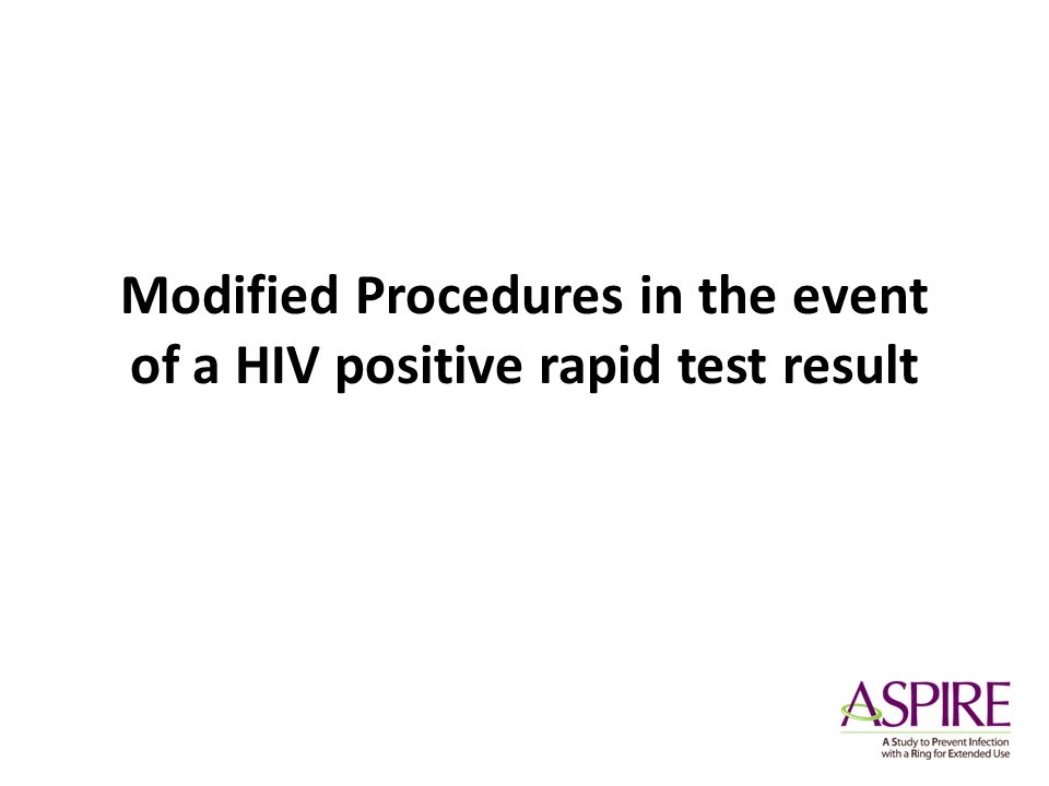 Modified Procedures in the event of a HIV positive rapid test result