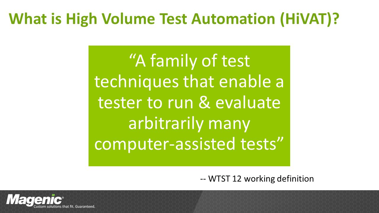 What is High Volume Test Automation (HiVAT).