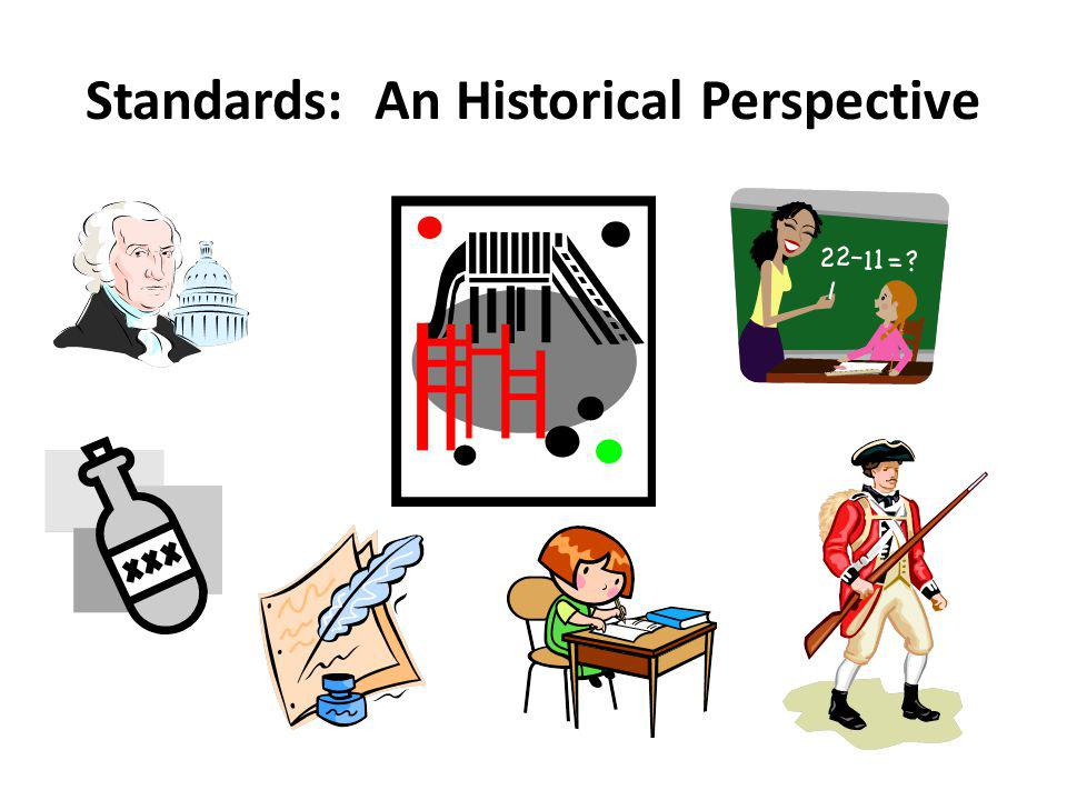 Standards: An Historical Perspective
