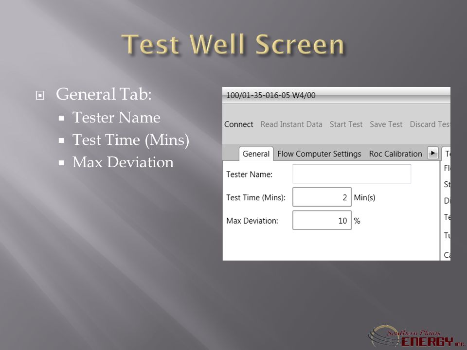 General Tab: Tester Name Test Time (Mins) Max Deviation