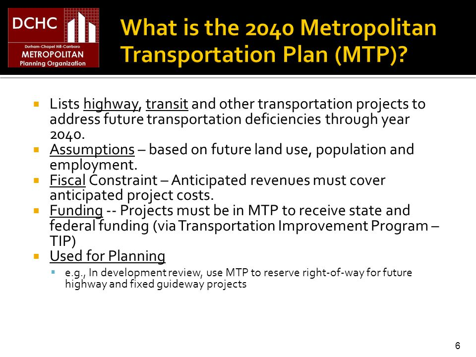 Lists highway, transit and other transportation projects to address future transportation deficiencies through year 2040.