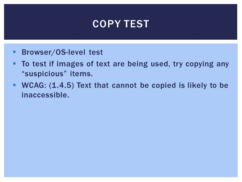 COPY TEST Browser/OS-level test To test if images of text are being used, try copying any suspicious items.