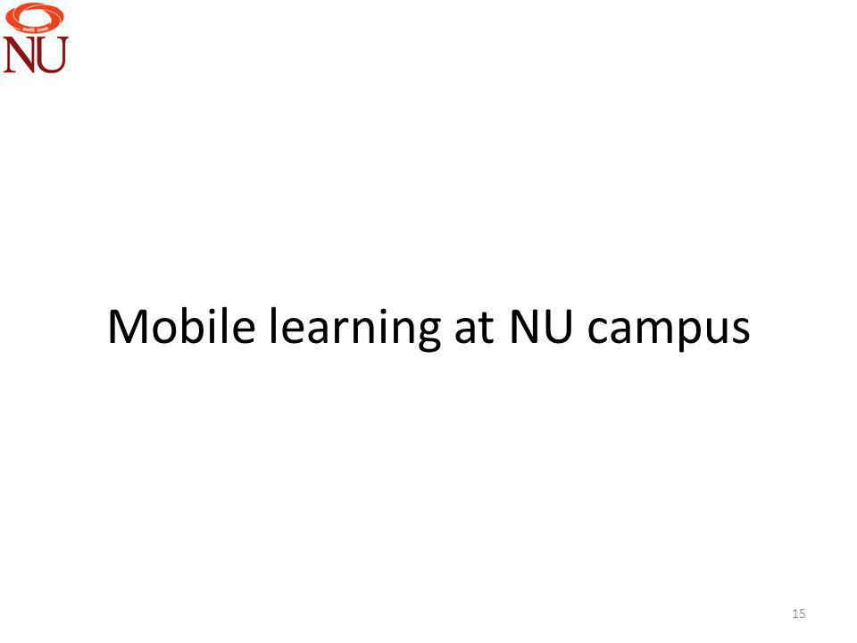 Mobile learning at NU campus 15