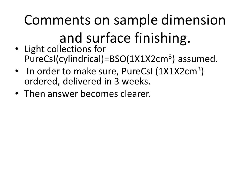 Comments on sample dimension and surface finishing.