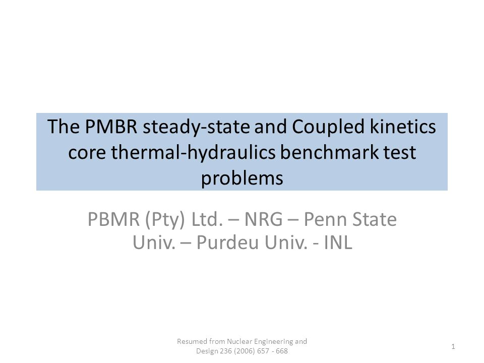 The PMBR steady-state and Coupled kinetics core thermal-hydraulics benchmark test problems PBMR (Pty) Ltd.
