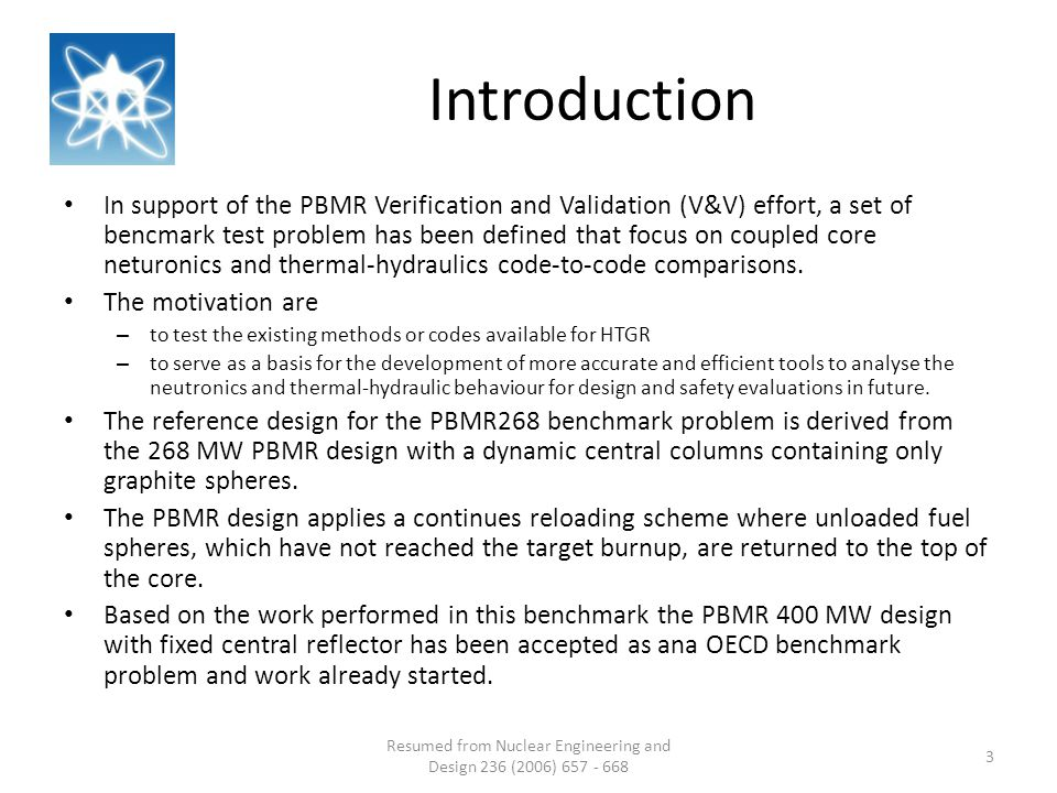 Introduction In support of the PBMR Verification and Validation (V&V) effort, a set of bencmark test problem has been defined that focus on coupled core neturonics and thermal-hydraulics code-to-code comparisons.