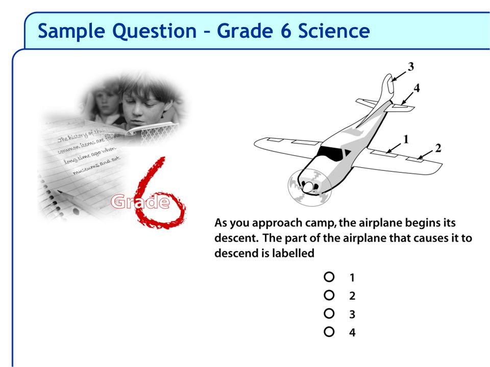 Sample Question – Grade 6 Science