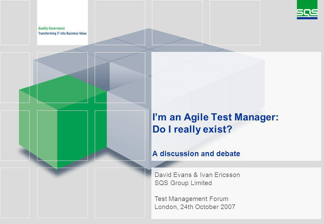 Im an Agile Test Manager: Do I really exist.