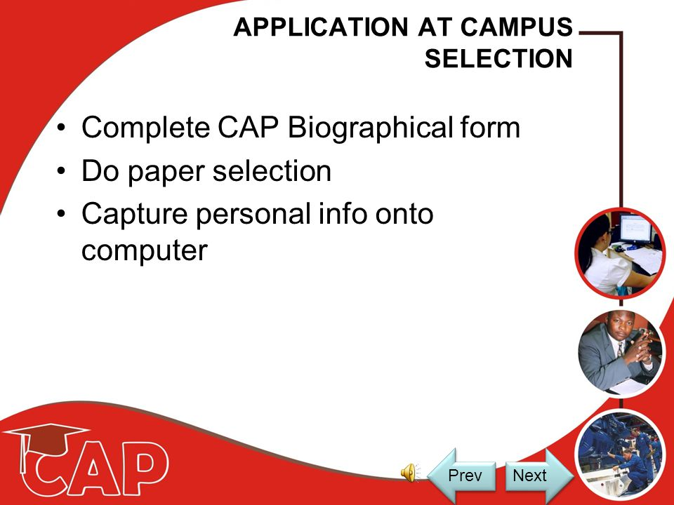 PROCESS OVERVIEW Apply at Campus 1 Selection 2 Details Capture 3 Testing 4 5 Test Capture 6 Analysis & Reporting 7 Candidate Technical Management Placement 8 Remedial Yes No 9 Exit Counselling Next Prev