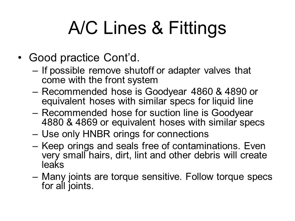 A/C Lines & Fittings Good practice Contd.