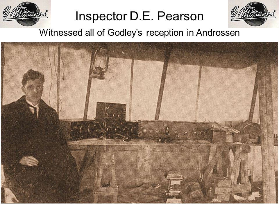 Inspector D.E. Pearson Witnessed all of Godleys reception in Androssen