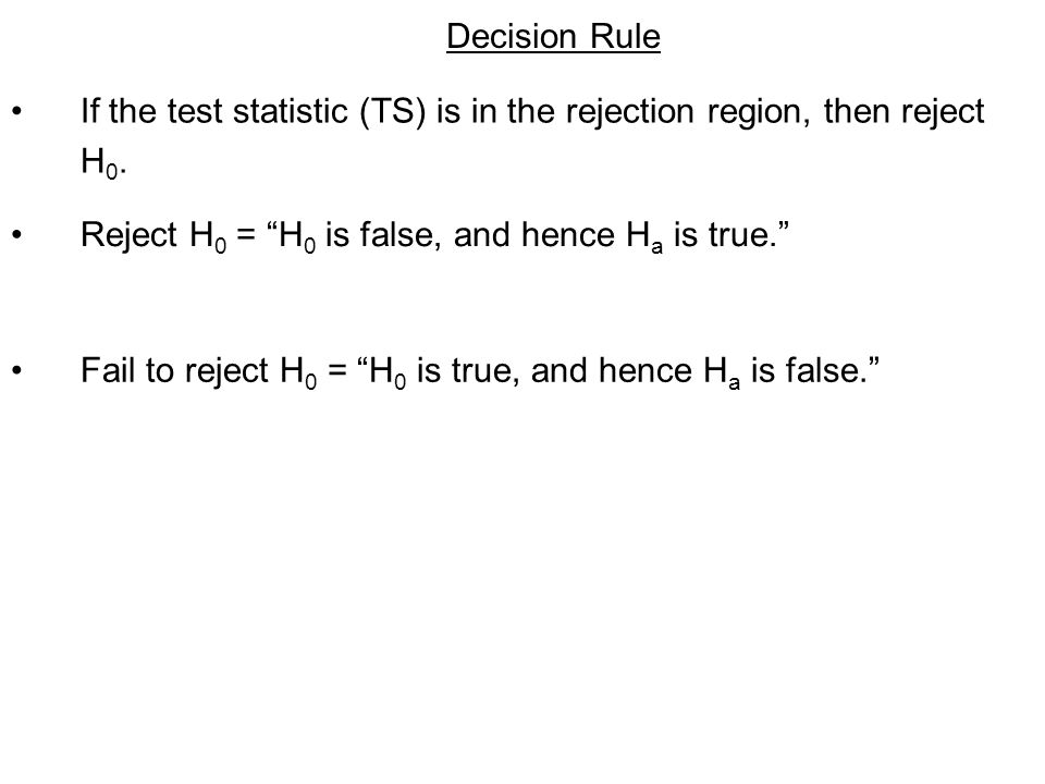 Rejection region 3 For a right-tailed test, the rejection region is on the right of the (positive) critical value.