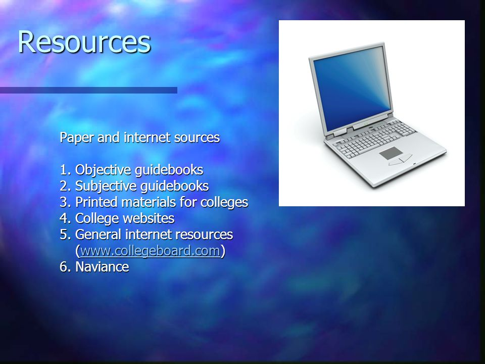 Resources Paper and internet sources 1. Objective guidebooks 2.